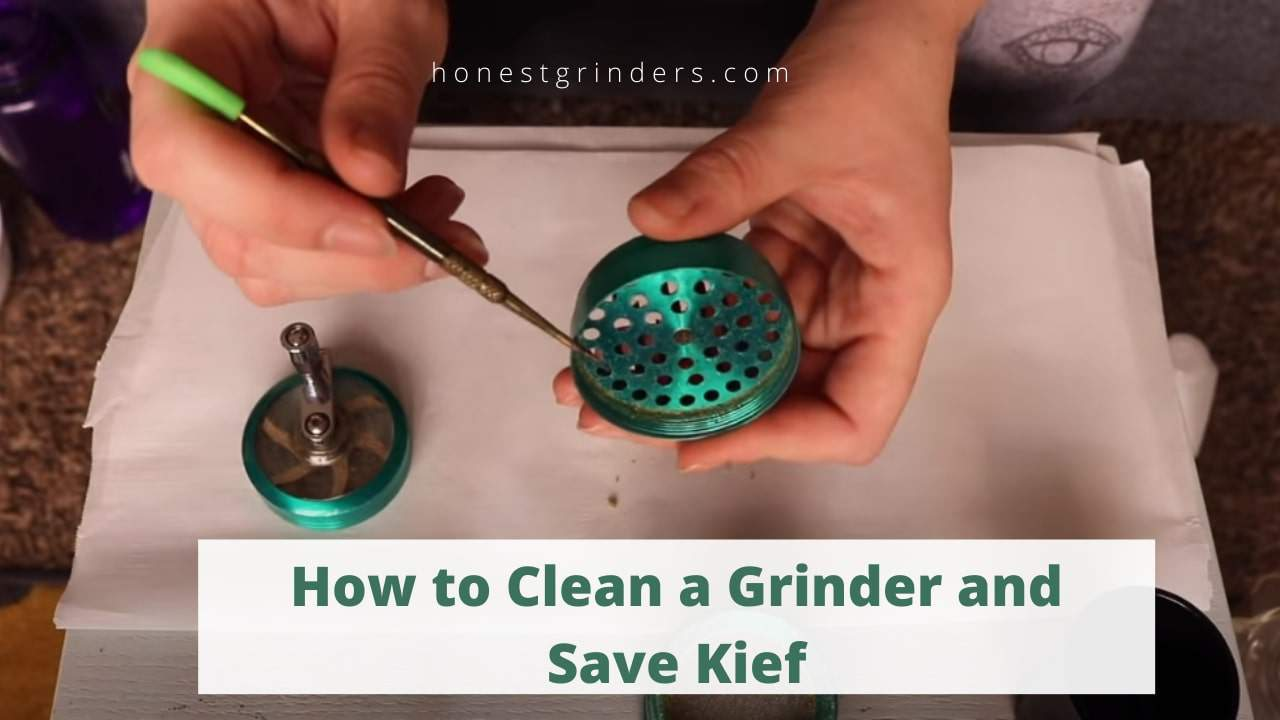How to Clean a Grinder and Save Kief